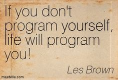 les brown quotes change | Les Brown quotes and sayings