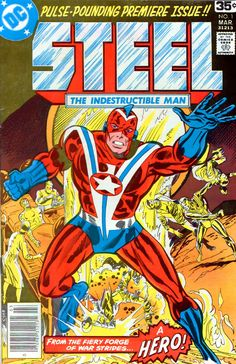 "Man of Steel! It's WWII, and Hank Heywood was injured totes. Steampunk bionics made him superhuman. This comic by Gerry Conway and Don Heck only lasted two issues. As Commander Steel, he had a new life in ""All-Star Squadron."" His son, also named Hank Heywood, was also bionicized and was a member of Conway's Detroit-era ""JLA"" (didn't take the ""DC Implosion"" well, Ger? He also put Firestorm in the League)."