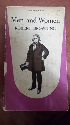 Men and Women by Robert Browning (Dolphin Books, 1961) - Good Condition, Vintage