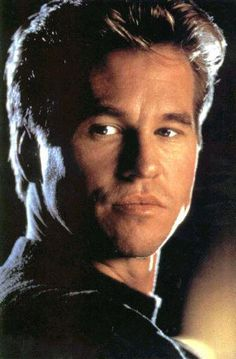 Val Kilmer one word:  *swoon*. Sadly he's gone to the pack now he's older, but when he was young he was gorgeous.