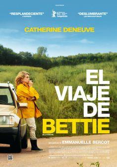 """""""El viaje de Bettie"""" de E.Bercot.  Bettie (Catherine Deneuve) es una mujer de algo más de 60 años a cargo de un restaurante familiar, que vive con su madre y que ha sido abandonada . Un día decide dejarlo todo para comenzar un viaje que, para ella, puede suponer un cambio radical  en su vida.   La película se desarrolla a lo largo de su viaje por una Francia rural y paisajística. Bettie conoce durante su travesía a multitud de personajes pintorescos  DRAMA"""