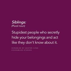 Quotes Family Siblings Words 38 Ideas For 2019 Girly Quotes, New Quotes, Family Quotes, Happy Quotes, True Quotes, Sister Quotes Funny, Brother Sister Quotes, Funny Quotes, Sibling Quotes