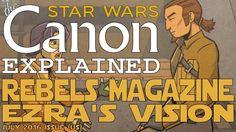 "Star Wars Rebels Magazine: ""Ezra's Vision"" (Comic)- Star Wars Canon"