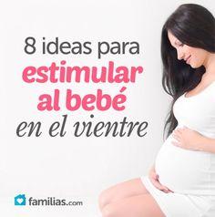 Ocho ideas para estimular al bebé en el vientre
