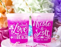 """""""All You Need Is Love And The Beach """" Wedding Color Changing Cups - Custom designed and printed, personalized color changing cups help you Celebrate Happy even before your event starts. Summer Wedding Favors, Wedding Cups, Wedding Decor, All You Need Is, Beach Wedding Colors, Frozen Drinks, Personalized Cups, Party Cups, 30th Birthday"""