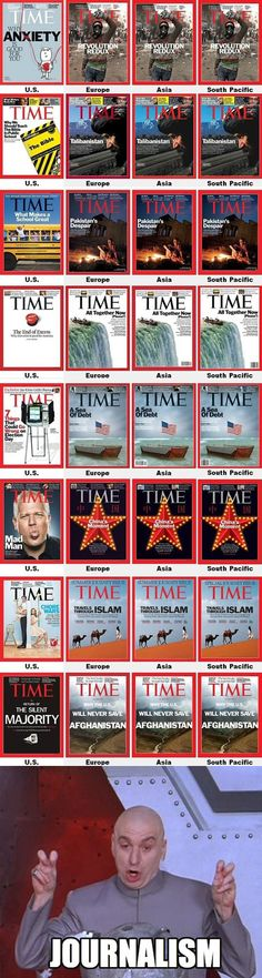 NOTE WHERE THE COVERS ARE FROM.  Isn't this proof enough that the media is totally in on the conspiracy to keep the average Americans uninformed and dumb?! Peek over your little privacy fence and get a glimpse of some of the global issues that affect us all... and require our collective attention.  Makes you wonder.  ..