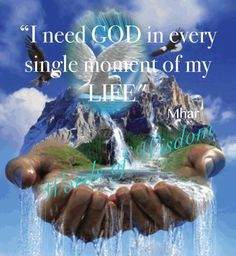 I need God more than anyone & anything