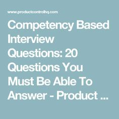 Competency Based Interview Questions: 20 Questions You Must Be Able To Answer - Product Control HQ