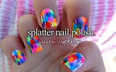 Splatter nail polish.