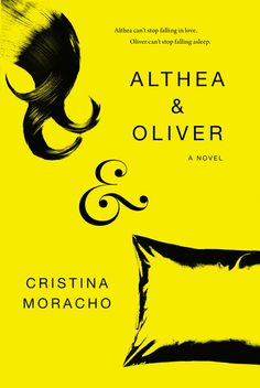 ALTHEA & OLIVER by Cristina Moracho -- What if you live for the moment when life goes off the rails—and then one day there's no one left to help you get it back on track?