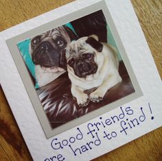 Pug Card. Good friends are hard to find by onelittlepug on Etsy