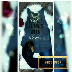 """🎉 HOST PICK🎉 Graphic Fashion Tank top """"Do all things with Love"""" Fashion Tank top, dress it up or down. Perfect for the summer. Wear it to work out... fabric is very soft and fitting. Machine washable.  Www.facebook.com/lachulaboutiquesac boutique Tops Tank Tops"""