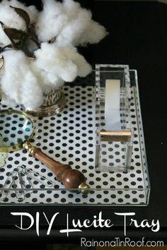 DIY Lucite Trays {Under $5 in 15 minutes} via RainonaTinRoof.com