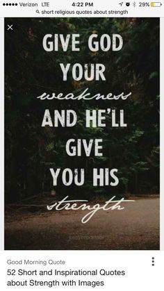 Indeed you to take my weakness away Christ so I can have your strength Lord please