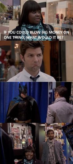 Ben Wyatt will never not be my hero... my Dark Knight in shining armor, if you will.