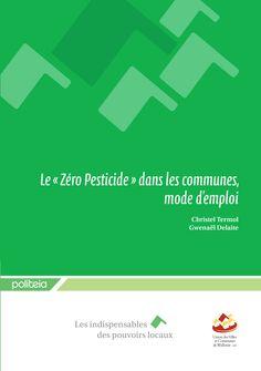 """Le """"zéro pesticide"""" dans les communes, mode d'emploi"""