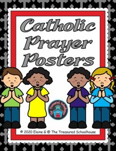 This is a set of 17 Catholic prayer posters to put on a bulletin board, or to put on the walls in your classroom or at home. Each poster features a bright colored cross background with the prayers in an easy-to-read font for kids of all ages. This set includes....Glory BeSign of the CrossPrayer to...