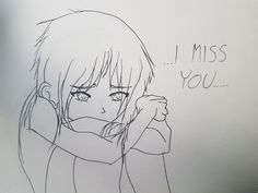 I Miss You...  By Andrea.†