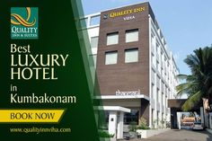 Best Luxury #HotelinKumbakonam #Qualityinnviha. Visit http://www.qualityinnviha.com or for early replay call us @ +91 435 2 555 555.