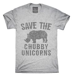 138283318 Save The Chubby Unicorns Rhino T-Shirt, Hoodie, Tank Top, Gifts