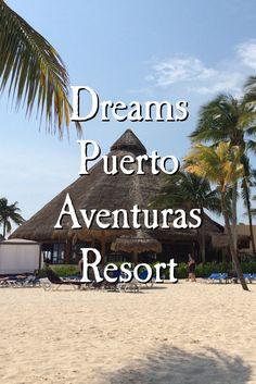Dreams Puerto Aventuras Resort