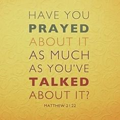 Bible Quote 365, Have you prayed…   #quote #positive #bible #quotes...