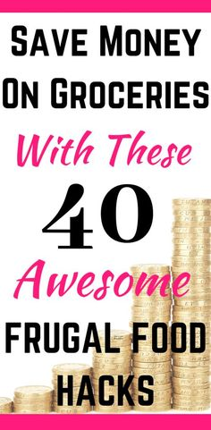 Save Money On Groceries: 40 Frugal Food Hacks Learning how to save money on groceries could save you an absolute fortune – I've managed to slash the cost my grocery bill using these tried and tested tips. Living On A Budget, Frugal Living Tips, Frugal Tips, Frugal Meals, Budget Meals, Monthly Budget, Frugal Recipes, Money Saving Meals, Save Money On Groceries