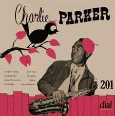 The great Charlie Parker on Dial records. Circa late 1940s.