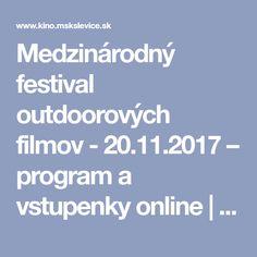 Medzinárodný festival outdoorových filmov - - program a vstupenky online Movie Theater