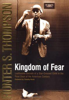 Kingdom of Fear - Hunter S. Thompson