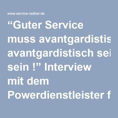 """""""Guter #Service muss avantgardistisch sein !"""" #Interview mit dem #Powerdienstleister für #iadvize › #ArminNagel"""