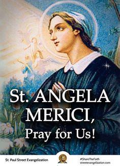 Angela Merici, pray for us! Catholic Saints, Patron Saints, St Angela Merici, Saint Feast Days, Prayer Corner, Babylon The Great, New York Times Magazine, Pray For Us, King Of Kings