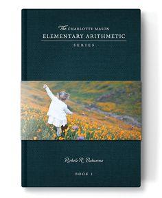 Charlotte Mason Elementary Arithmetic Book 1