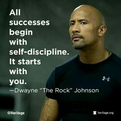 Quotes About Strength : QUOTATION – Image : Quotes Of the day – Description All starts with self-discipline, which starts with us! Sharing is Power – Don't forget to share this quote ! Inspirational Quotes About Strength, Great Quotes, Positive Quotes, Motivational Quotes, Inspirational Lines, Dwayne Johnson Quotes, The Rock Dwayne Johnson, Rock Johnson, Rock Quotes
