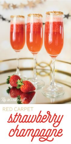 Red Carpet Strawberry Champagne -- two recipes, one with booze and one with sparkling cider!