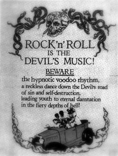 Rock 'n' roll is the Devil's music Beware the hypnotic voodoo rhythm, a reckless dance down the Devil's road of sin and self-destruction leading youth to eternal damnation in the fiery depths of hell! Rock Posters, Band Posters, Music Posters, Rock Roll, Music Is Life, My Music, Music Mojo, Music Hits, Music Lyrics