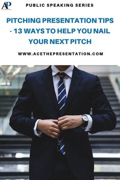 Here's a list of 13 great tips to help you effectively deliver a great pitching presentation. Learn how to sell your idea, business, product or services to any investor or client with these easy to follow tips.  #pitchingpresentation #pitchingtips