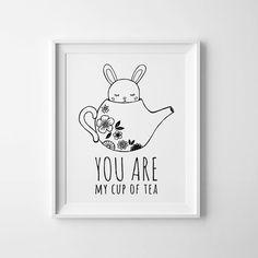 Kids decor, Nursery print, Printable wall art, you are my cup of tea, Scandinavian print, black and white, digital print, kids room decor