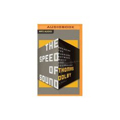 Speed of Sound : Breaking the Barriers Between Music and Technology (MP3-CD) (Thomas Dolby)