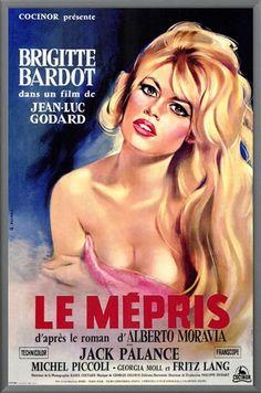 Le Mépris is a 1963 film directed by Jean-Luc Godard, based on the Italian novel Il disprezzo by Alberto Moravia. ~ 'C'est un film simple sur des choses compliquées'~Jean-Luc Godard Films Cinema, Cinema Posters, Cinema 21, Art Posters, Vintage Movies, Vintage Posters, French Posters, Modern Posters, Brigitte Bardot Movies