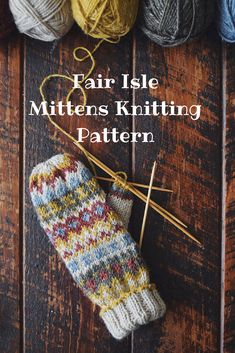 Fair Isle mittens knitting pattern. #fairisleknit #knitpattern #knitting #knit #fsirisle #ad