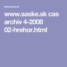 www.saske.sk cas archiv 4-2008 02-hrehor.html Cas, Boarding Pass, Archive