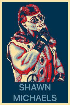 Famous Wrestlers, Shawn Michaels, Obama, Poster, Billboard