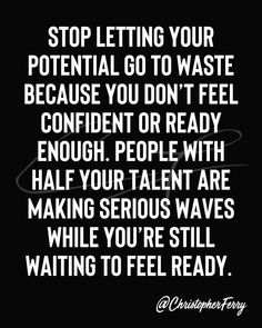 Motivational Quotes, Inspirational Quotes, Still Waiting, Business Motivation, Positive Thoughts, Positivity, Let It Be, Feelings, Purpose