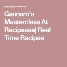 Gennaro's Masterclass At Recipease  Real Time Recipes