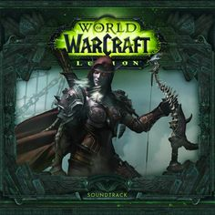 World of Warcraft : Legion Soundtrack World Of Warcraft Legion, Best Youtubers, Rafting, Soundtrack, Cover, Games, Drawings, Artist, Gaming