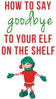 Saying Goodbye To Your Elf on the Shelf. What to do when your kids outgrow the elf.