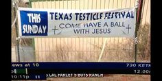Texas Testicle Festival - You are sure to have a ball!!!