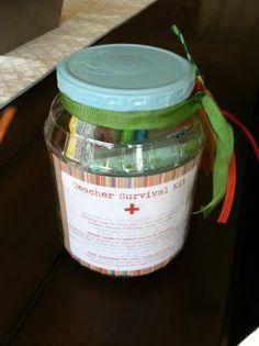 teacher survival kit - LOVE this idea...just might have to do it for Jaxx's teacher