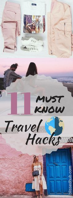 11 Must Know Travel Hacks